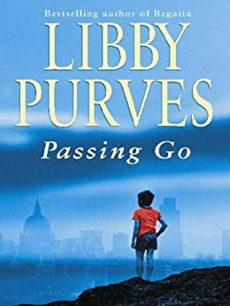 Passing Go by [Purves, Libby]