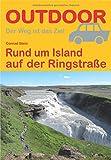 Rund um Island auf der Ringstraße (OutdoorHandbuch) - Conrad Stein