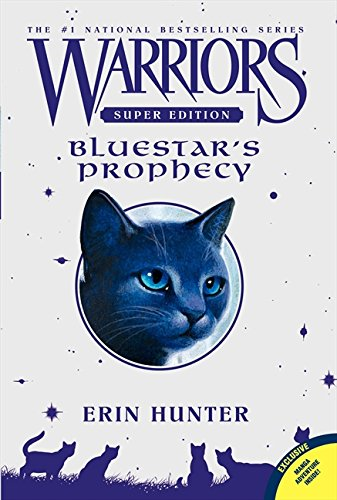 Warriors Super - Bluestar's Prophecy (Warriors Super Edition) por Erin Hunter