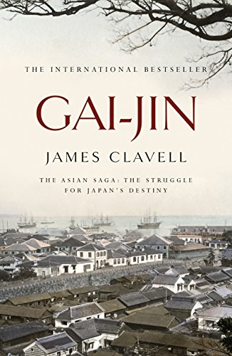 Gai-Jin: The Third Novel of the Asian Saga