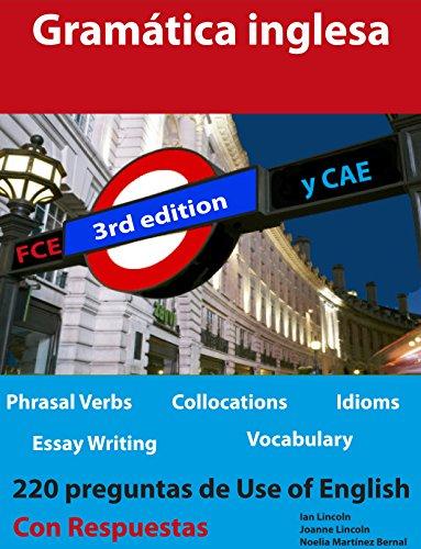 Gramática inglesa para FCE y CAE por Ian Lincoln