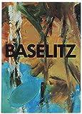 GEORG BASELITZ. Opere dalla collezione Ackermeier - Berlino.