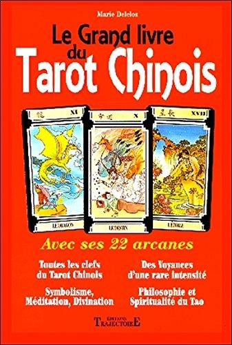 Grand livre du Tarot Chinois