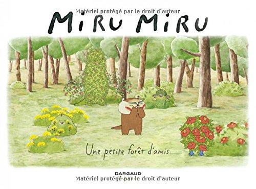 Miru Miru - tome 2 - Une petite fort d'amis