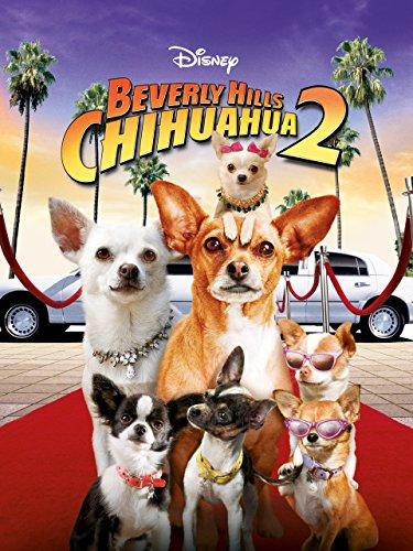 Beverly Hills Chihuahua 2 (Chihuahua 2 Beverly Hills)