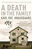 A Death in the Family: My Struggle Book 1 (Knausgaard)