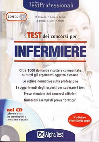 I test dei concorsi per infermiere Edizioni Alpha Test con CD AA.VV.