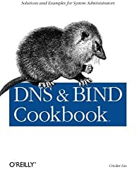 DNS & BIND Cookbook by Cricket Liu (2002-10-01)