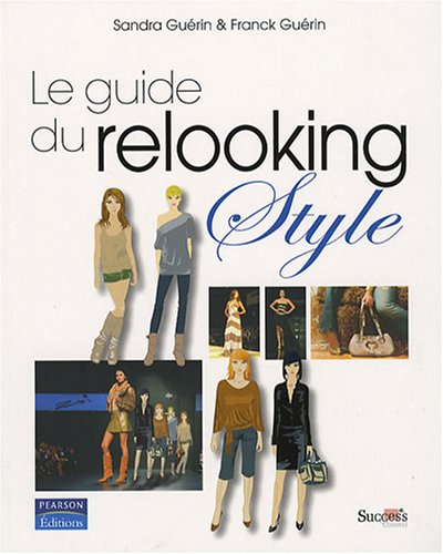 Guide du relooking - Style