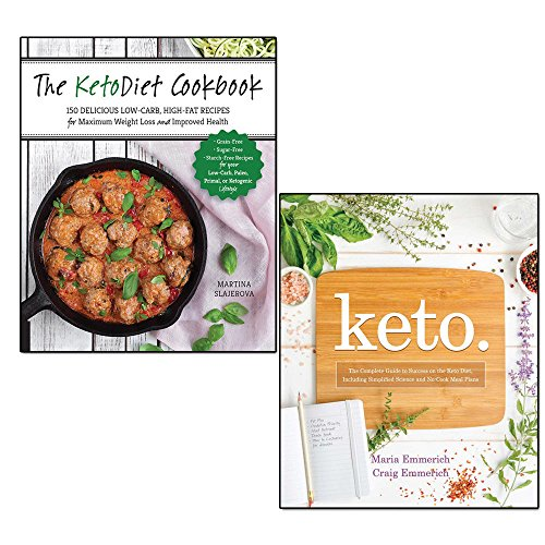 ketodiet cookbook and keto the complete guide 2 books collection set - more than 150 delicious low-carb, high-fat recipes for maximum weight loss and improved health, to success on the ketogenic diet, including simplified science and no-cook meal plans