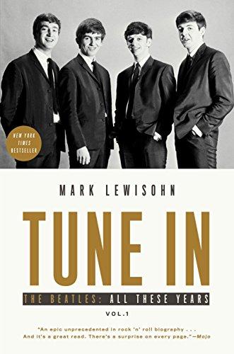 Tune In: 1 por Mark Lewisohn