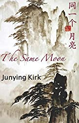 The Same Moon: Journey to the West: Volume 1