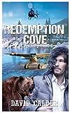 Redemption Cove (Ben Adams Book 1) by David Calder