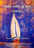 Scarica Libro Nella notte di San Lorenzo (PDF,EPUB,MOBI) Online Italiano Gratis