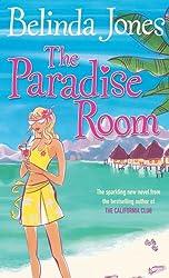 Paradise Room by Belinda Jones (2005-08-01)