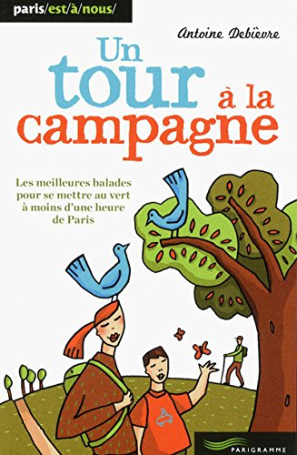 Un tour à la campagne 2012