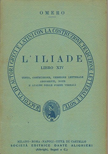 OMERO ILIADE LIBRO XVIII TESTO COSTRUZIONE VERSIONE LETTERALE NOTE ANALISI DELLE FORME VERBALI