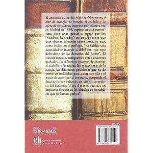 Manual del baratero,: ó arte de manejar la navaja, el cuchillo y la tijera de los jitanos (Libros raros y curiosos)