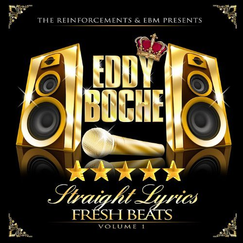 Straight Lyrics Fresh Beats 1 by Eddy Boche