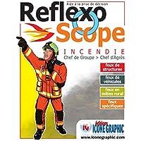 Reflexoscope Incendie Chef de groupe - Chef d'Agrès