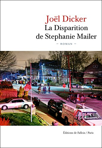 La Disparition de Stephanie Mailer par Joël Dicker