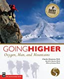 Going Higher: Oxygen, Man and Mountains