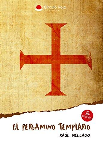 El Pergamino Templario por Raúl Mellado