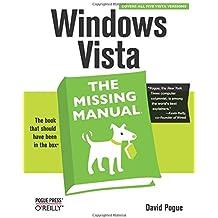 Windows Vista: The Missing Manual (Missing Manuals)