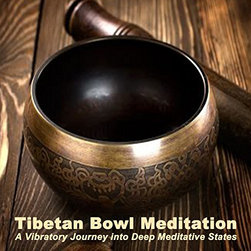 Tibetan Bowl Meditation a Vibratory Journey into Deep Meditative States Pt. 4 (4 Bowl Deep)
