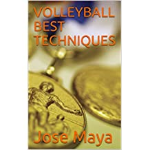 VOLLEYBALL BEST TECHNIQUES (English Edition)