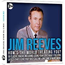 Jim Reeves: Hows The World Treating You? by Jim Reeves