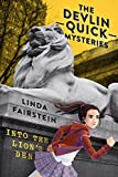Into the Lion's Den (Devlin Quick Mysteries)