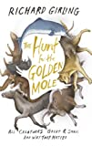 The Hunt for the Golden Mole: All Creatures Great and Small, and Why They Matter