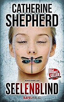 Seelenblind (Zons-Thriller 6) von [Shepherd, Catherine]