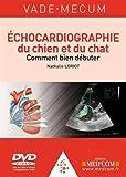 Echocardiographie du chien et du chat - Comment bien débuter (1DVD)