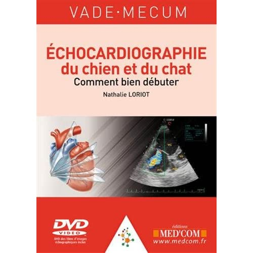 Echocardiographie du chien et du chat : comment bien débuter (1DVD)
