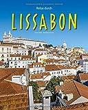 Reise durch Lissabon: Ein Bildband mit über 180 Bildern auf 140 Seiten - STÜRTZ Verlag - Dr. Andreas Drouve