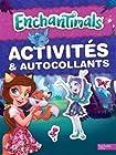 Enchantimals - Activités et autocollants