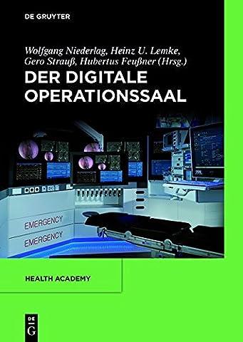 Der digitale Operationssaal (Health Academy, Band