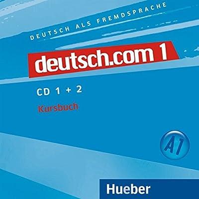 deutsch com 1 deutsch als fremdsprache 2 audio cds zum kursbuch
