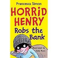Horrid Henry Robs the Bank: Book 17
