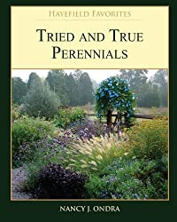 Tried and True Perennials by Nancy J. Ondra (2011-06-08)