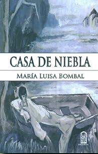 Casa de niebla par  Maria Luisa Bombal