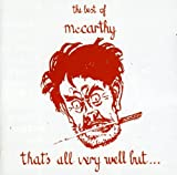 Songtexte von McCarthy - That's All Very Well but... The Best of McCarthy