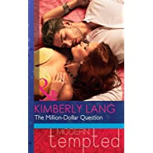 The Million-Dollar Question (Modern Tempted) by Kimberly Lang (2014-10-17)