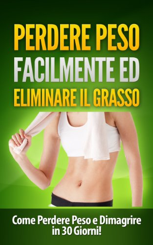perdere peso facilmente