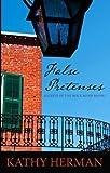 False Pretenses (Secrets of Roux River Bayou) by Kathy Herman (2011-10-21)