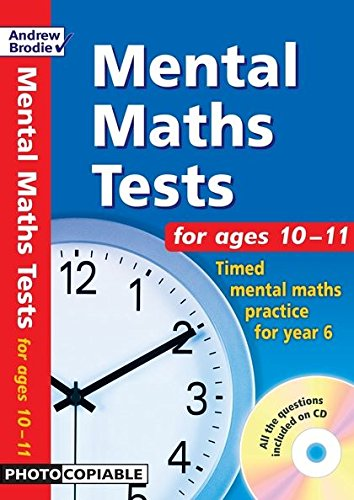 Mental Maths Tests for Ages 10-11: Timed Mental Maths Tests for Year 6