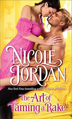 The Art Of Taming A Rake (Legendary Lovers) por Nicole Jordan