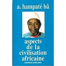 Aspects De La Civilisation Africain